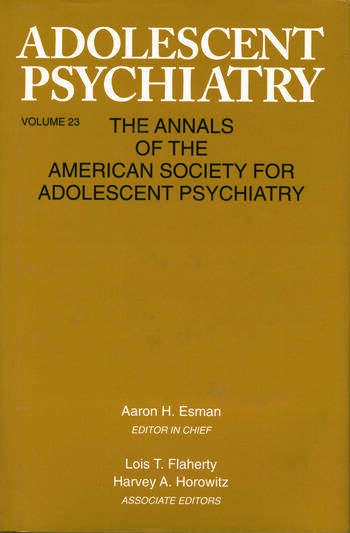 Adolescent Psychiatry, V. 23 Annals of the American Society for Adolescent Psychiatry book cover