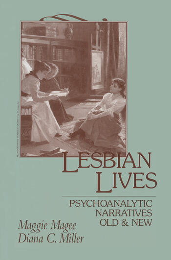 Lesbian Lives Psychoanalytic Narratives Old and New book cover