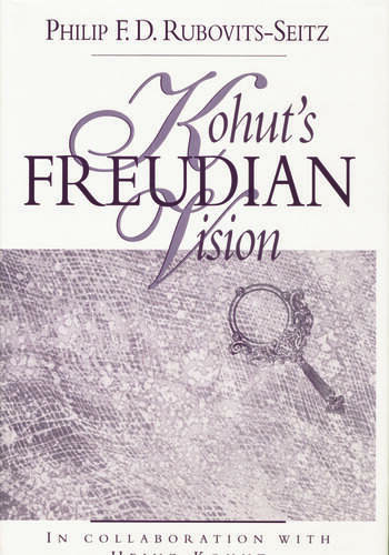 Kohut's Freudian Vision book cover