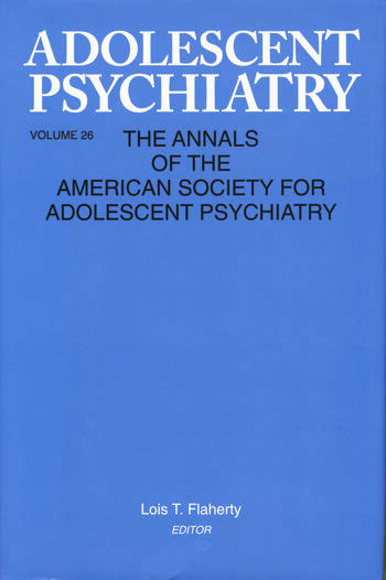 Adolescent Psychiatry, V. 26 Annals of the American Society for Adolescent Psychiatry book cover