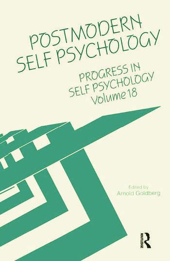 Progress in Self Psychology, V. 18 Postmodern Self Psychology book cover