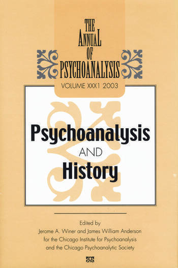 The Annual of Psychoanalysis, V. 31 Psychoanalysis and History book cover