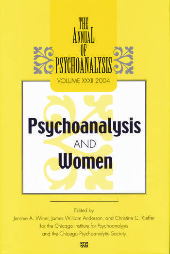 The Annual of Psychoanalysis, V. 32 Psychoanalysis and Women book cover