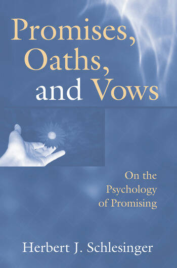 Promises, Oaths, and Vows On the Psychology of Promising book cover