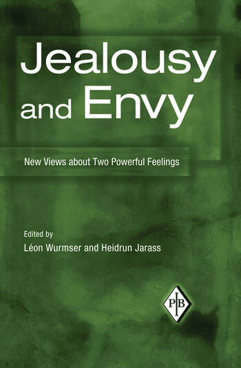 Jealousy and Envy New Views about Two Powerful Feelings book cover