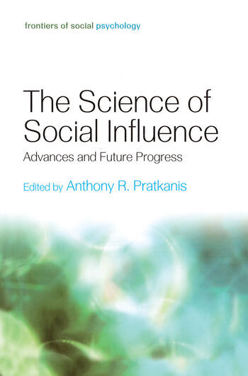 The Science of Social Influence Advances and Future Progress book cover