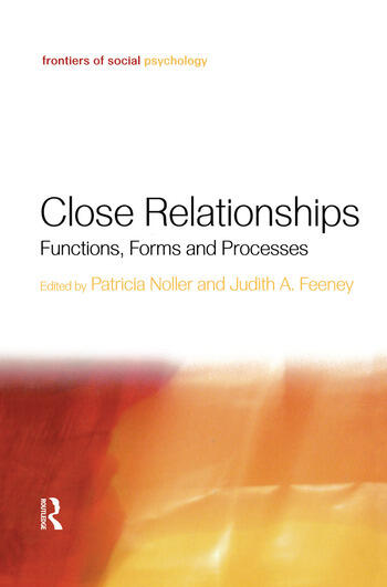 Close Relationships Functions, Forms and Processes book cover