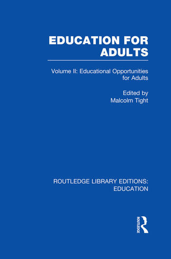 Education for Adults Volume 2 Opportunities for Adult Education book cover