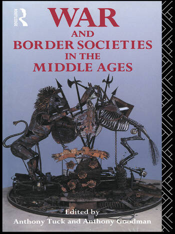War and Border Societies in the Middle Ages book cover