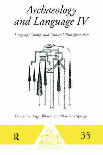 Archaeology and Language IV Language Change and Cultural Transformation book cover