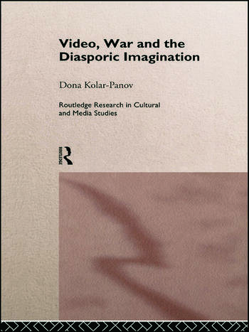 Video, War and the Diasporic Imagination book cover