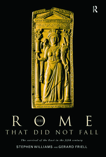 The Rome that Did Not Fall The Survival of the East in the Fifth Century book cover