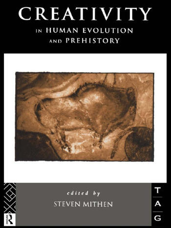 Creativity in Human Evolution and Prehistory book cover