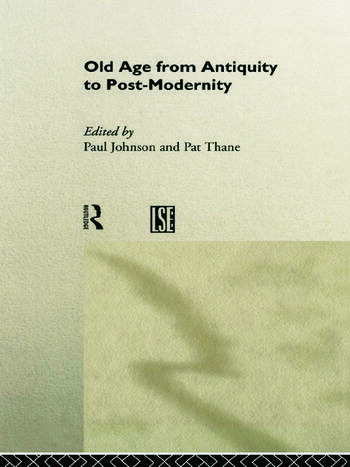 Old Age from Antiquity to Post-Modernity book cover