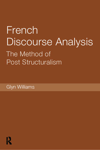 French Discourse Analysis The Method of Post-Structuralism book cover