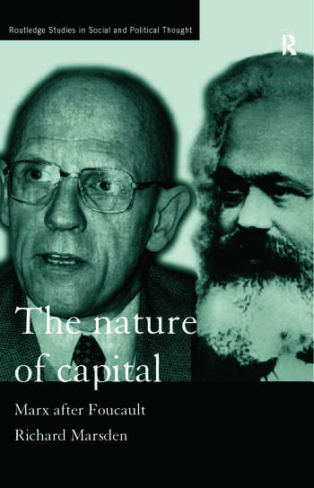 The Nature of Capital Marx after Foucault book cover