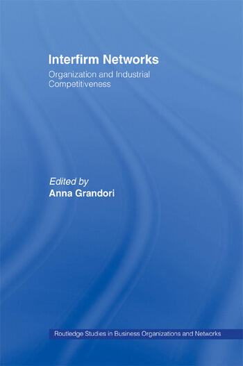 Interfirm Networks Organization and Industrial Competitiveness book cover
