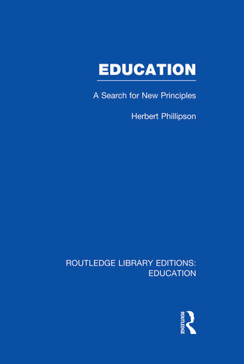 Education (RLE Edu K) A Search For New Principles book cover