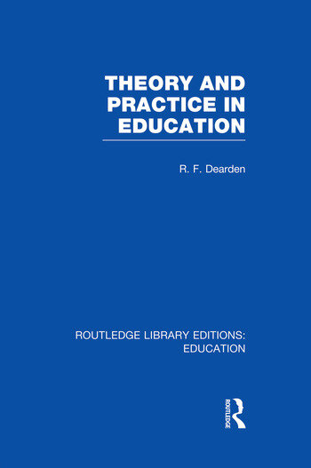 Theory & Practice in Education (RLE Edu K) book cover