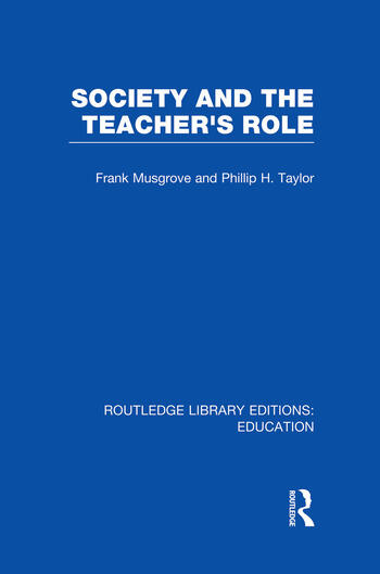 Society and the Teacher's Role (RLE Edu N) book cover