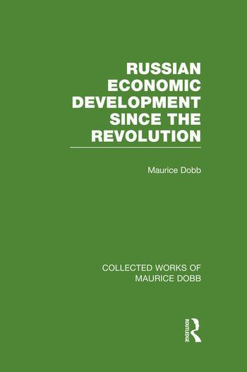 Russian Economic Development Since the Revolution book cover