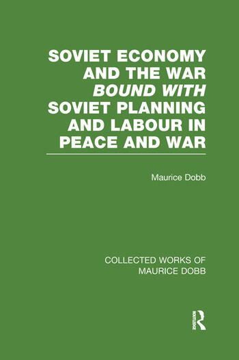 Soviet Economy and the War bound with Soviet Planning and Labour book cover