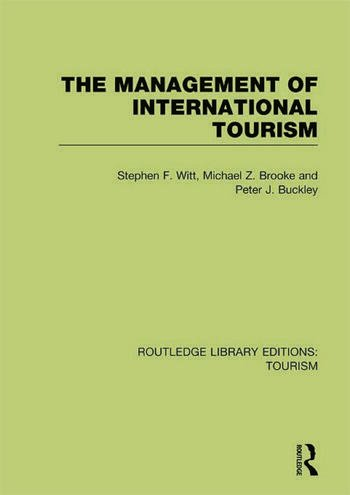 The Management of International Tourism (RLE Tourism) book cover