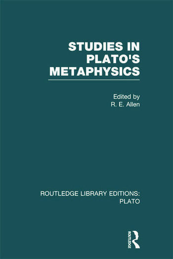 Studies in Plato's Metaphysics (RLE: Plato) book cover