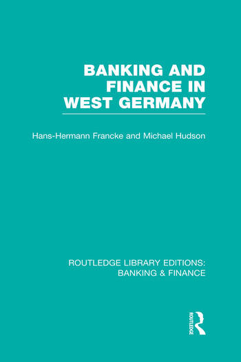 Banking and Finance in West Germany (RLE Banking & Finance) book cover