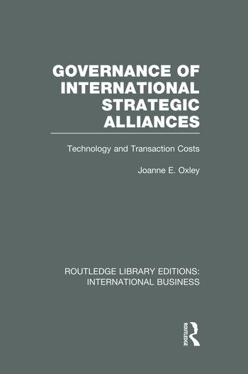 Governance of International Strategic Alliances (RLE International Business) Technology and Transaction Costs book cover