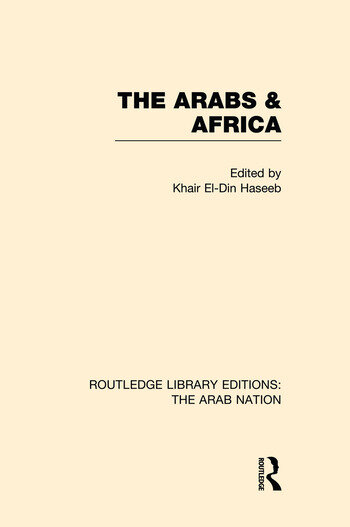 The Arabs and Africa (RLE: The Arab Nation) book cover