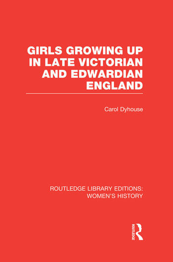 Girls Growing Up in Late Victorian and Edwardian England book cover