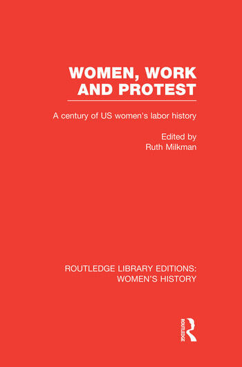 Women, Work, and Protest A Century of U.S. Women's Labor History book cover