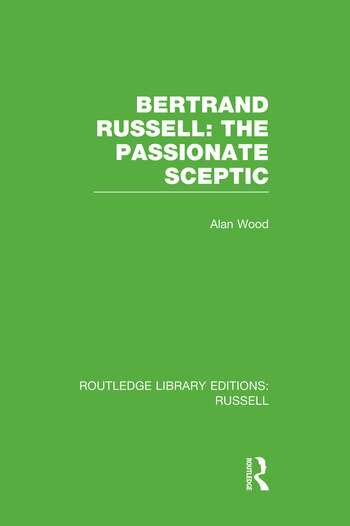Bertrand Russell: The Passionate Sceptic book cover