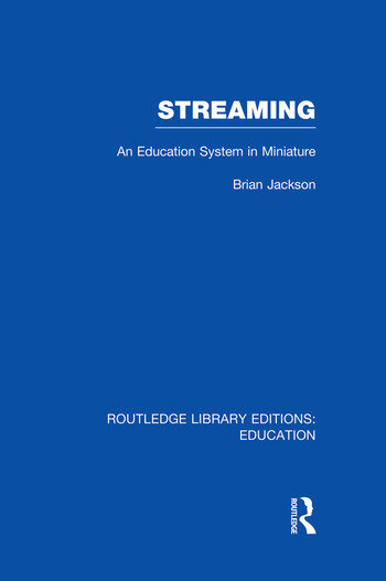 Streaming (RLE Edu L Sociology of Education) An Education System in Miniature book cover