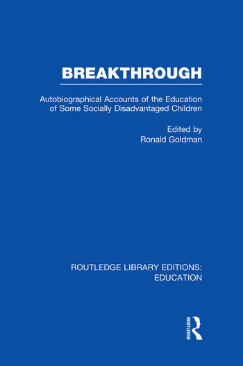 Breakthrough (RLE Edu M) Autobiographical Accounts of the Education of Some Socially Disadvantaged Children book cover