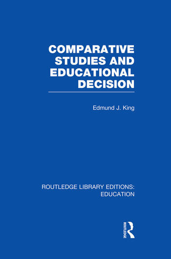 Comparative Studies and Educational Decision book cover