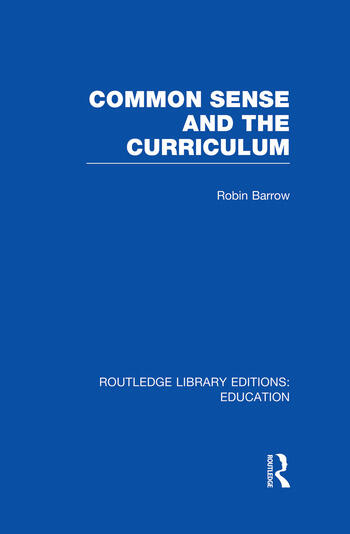 Common Sense and the Curriculum book cover