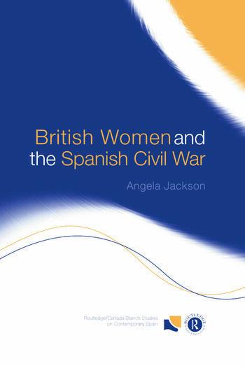British Women and the Spanish Civil War book cover