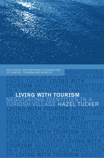 Living with Tourism Negotiating Identities in a Turkish Village book cover