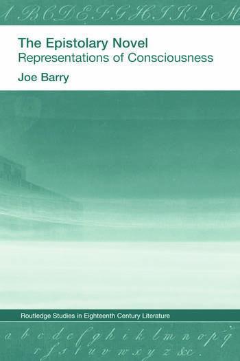 The Epistolary Novel Representations of Consciousness book cover