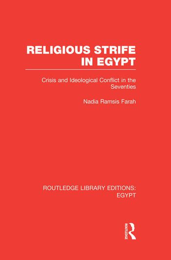 Religious Strife in Egypt (RLE Egypt) Crisis and Ideological Conflict in the Seventies book cover
