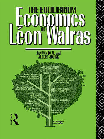 The Equilibrium Economics of Leon Walras book cover