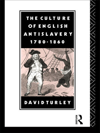 The Culture of English Antislavery, 1780-1860 book cover