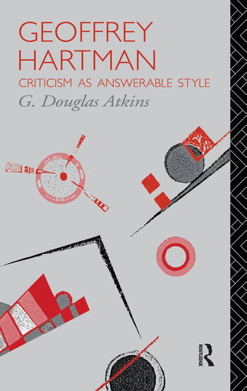 Geoffrey Hartman Criticism as Answerable Style book cover