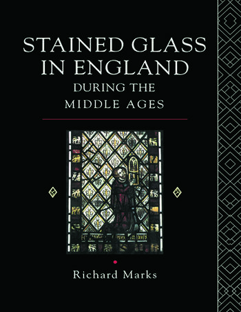 Stained Glass in England During the Middle Ages book cover