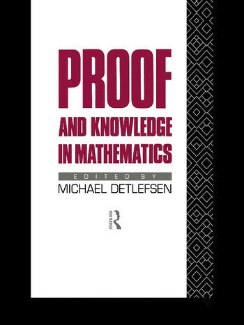 Proof and Knowledge in Mathematics book cover