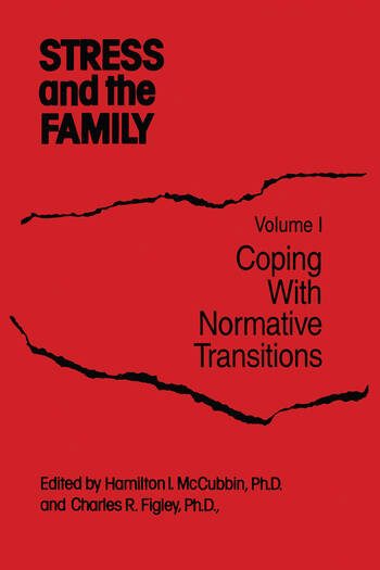 Stress And The Family Coping With Normative Transitions book cover