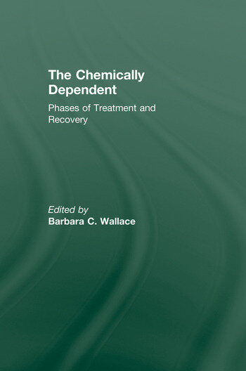 Chemically Dependent Phases Of Treatment And Recovery book cover