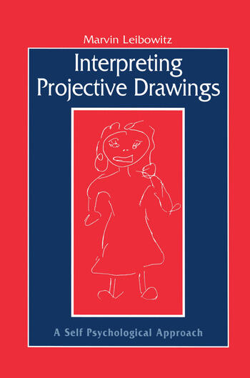 Interpreting Projective Drawings A Self-Psychological Approach book cover